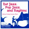 Hot Jazz, Pop Jazz and Ragtime