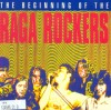 The Beginning of the Raga Rockers