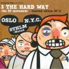 3 The Hard Way - the EP Movement