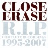 R.I.P. Complete Recordings 1995-2007