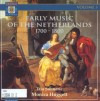 Early Music of the Netherlands, Vol. 3