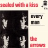 Every man / Sealed with a kiss