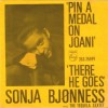 Pin a medal on Joani / There he goes