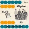 Watch your step / Since I met you baby