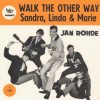 Walk the other way / Sandra, Linda and Marie