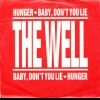 Hunger / Baby, Dont You Lie
