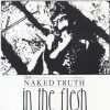 The Naked Truth  In the flesh