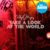Take A Look At The World