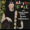 Casino Steel With The Hollywood Brats, The Boys, Gary Holton, etc.