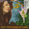 2000 Megatons of Love
