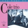 The Best of the Nat King Cole Trio - The Vocal Classics (1942-46)