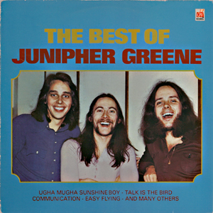 ''The Best Of Junipher Greene'' (1975) er nesten identisk med ''Communication'' (1973), men har også med singlen «Ugha Mugha Sunshine Boy»