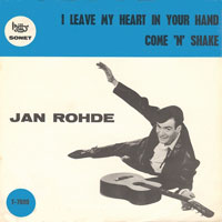 Jan Rohde - I leave my heart in your hand / Come 'n' shake