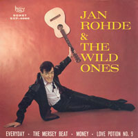 Jan Rohde - Jan Rohne & The Wild Ones