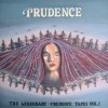 The Legendary Prudence Tapes Vol. 1