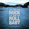 The Rock and roll baby