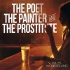 The poet the painter and the prostitute