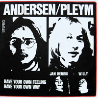 Andersen / Pleym - Have your own feelinghave your own way
