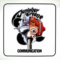 Junipher Greene - Communication